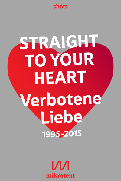 Stefan Mesch, Nikola Richter (Hg.): Straight to your heart. Verbotene Liebe 1995-2015